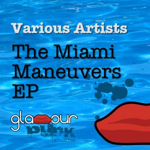 The Miami Maneuvers EP