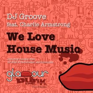 We Love House Music